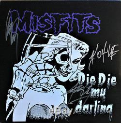 THE MISFITS Die Die My Darling Vinyl Record SIGNED GLENN DANZING, DOYLE, JERRY